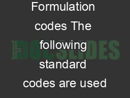 Formulation codes The following standard codes are used PDF document - DocSlides