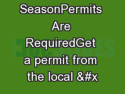 Open Burning SeasonPermits Are RequiredGet a permit from the local &#x