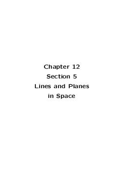 Chapter  Section  Lines and Planes in Space  Example  Show that the line through the points   and   is perpendicular to the line through the points   and PDF document - DocSlides