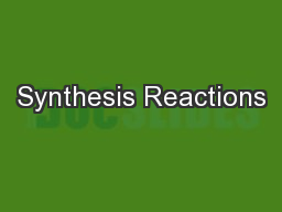 Synthesis Reactions PowerPoint PPT Presentation