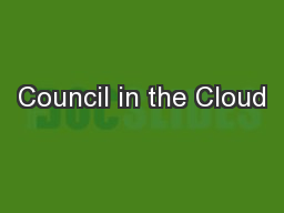 Council in the Cloud PowerPoint PPT Presentation