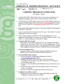 CARPOOL PROGRAM GUIDELINES  A registered UCDHS Carpool consists of for