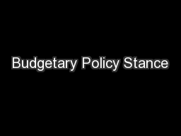 Budgetary Policy Stance