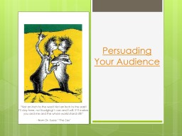 Persuading Your Audience PowerPoint PPT Presentation