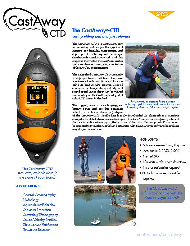 The CastAwayThe CastAway-CTD is a lightweight, easy to use instrument
