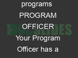 PROGRAM ADVICE AND SUPPORT Undergraduate programs  PROGRAM OFFICER Your Program Officer has a thorough knowledge of a degree program