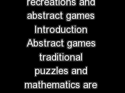 PART I Mathematical recreations and abstract games Introduction Abstract games traditional puzzles and mathematics are closely related