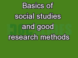 Basics of social studies and good research methods