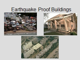 Earthquake Proof Buildings PowerPoint PPT Presentation