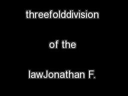 Salt&Light seriesThe threefolddivision of the lawJonathan F. Bayes ...