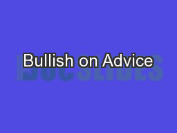 Bullish on Advice