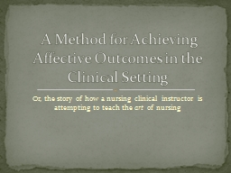 Or, the story of how a nursing clinical instructor is attem