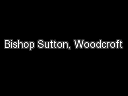 Bishop Sutton, Woodcroft