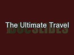The Ultimate Travel