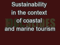 Sustainability in the context of coastal and marine tourism