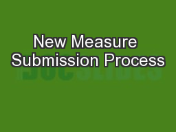 New Measure Submission Process