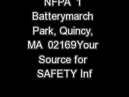 NFPA  1 Batterymarch Park, Quincy, MA  02169Your Source for SAFETY Inf