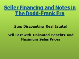 Seller Financing and Notes in The Dodd-Frank Era