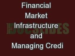 Nigerian Financial Market Infrastructure and Managing Credi