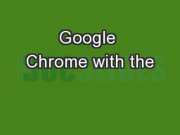 Google Chrome with the