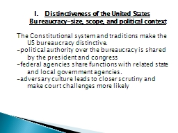 Distinctiveness of the United States Bureaucracy-size, scop