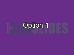 Option 1 – 50 doses – 2 mL PowerPoint PPT Presentation