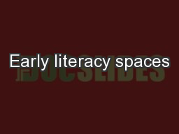 Early literacy spaces