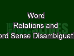 Word Relations and Word Sense Disambiguation PowerPoint PPT Presentation