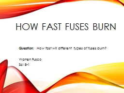 How fast fuses burn PowerPoint PPT Presentation