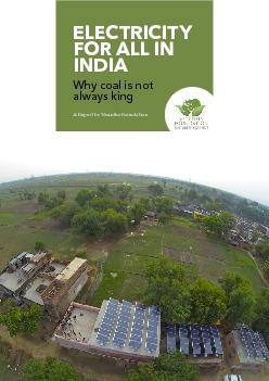 ELECTRICITY FOR ALL IN Why coal is not A Report by Vasudha Foundation