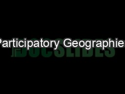 Participatory Geographies