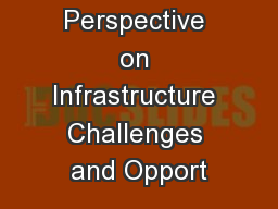 A State Perspective on Infrastructure Challenges and Opport