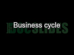 Business cycle PowerPoint PPT Presentation