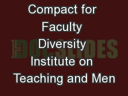 Compact for Faculty Diversity Institute on Teaching and Men