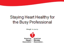 Staying Heart Healthy for the Busy Professional