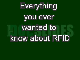 Everything you ever wanted to know about RFID