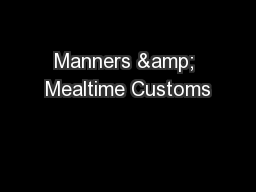 Manners & Mealtime Customs