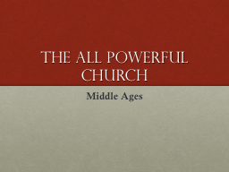 The All Powerful Church PowerPoint PPT Presentation