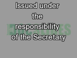 Issued under the responsibility of the Secretary