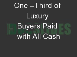 One –Third of Luxury Buyers Paid with All Cash