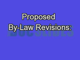 Proposed By-Law Revisions: