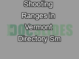 Shooting Ranges in Vermont Directory Sm PDF document - DocSlides