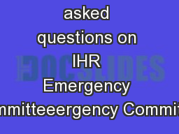 Frequently asked questions on IHR Emergency Committeeergency Committee