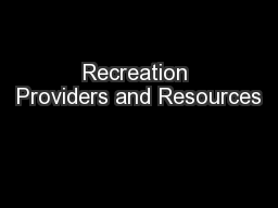 Recreation Providers and Resources