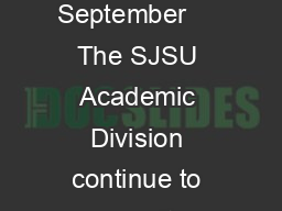 PETITION FOR EXCESS UNITS UNDERGRADUATE STUDENTS Fall  Valid August  September     The SJSU Academic Division continue to permit enrollment of undergraduate student in good standing to a maximum of PDF document - DocSlides