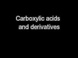 Carboxylic acids and derivatives PowerPoint PPT Presentation