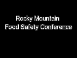 Rocky Mountain Food Safety Conference