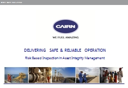 DELIVERING  SAFE & RELIABLE  OPERATION