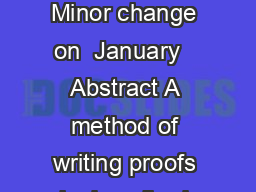 How to Write a  st Century Proof Leslie Lamport  November  Minor change on  January   Abstract A method of writing proofs is described that makes it harder to prove things that are not true PDF document - DocSlides