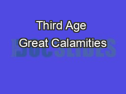 Third Age Great Calamities